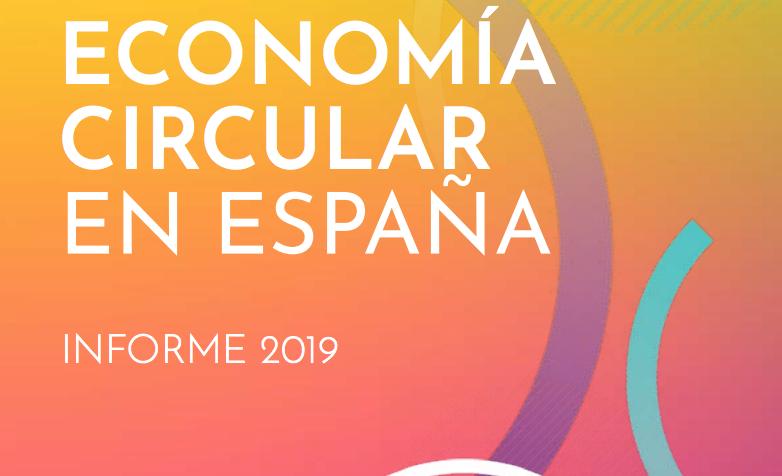'Situación y evolución de la economía circular en España'. Fundación Cotec para la Innovación. (Octubre 2019)