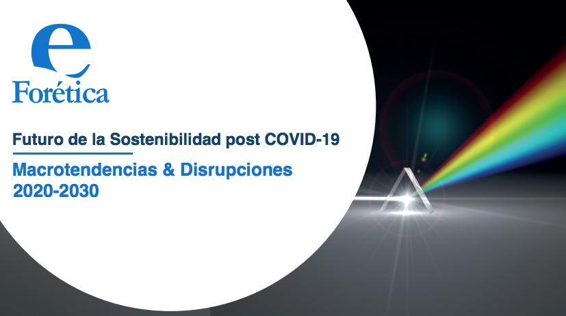 portada 'Futuro de la Sostenibilidad post COVID-19. Macrotendencias & Disrupciones 2020 – 2030'. Forética. (Mayo 2020)